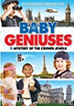 Baby Geniuses And The Mystery Of The...