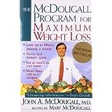 The McDougall Program for Maximum Weight Loss ~ John A. McDougall