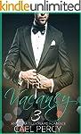 The Vacancy 3 (An Alpha Billionaire R...