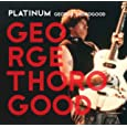 George Thorogood Treat Her Right