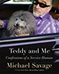 Teddy and Me: Confessions of a Servic...