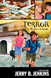 Terror in Branco Grande (AirQuest Adventures) (0310713463) by Jenkins, Jerry B.