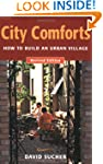 City Comforts: How to Build an Urban...