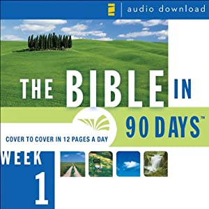 The Bible in 90 Days: Week 1: Genesis 1:1 - Exodus 40:38 (Unabridged) | [Zondervan]
