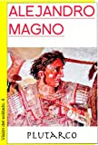 img - for Alejandro Magno (Visi n del Soldado) (Spanish Edition) book / textbook / text book