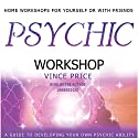Psychic Workshop Speech by Vince Price Narrated by Vince Price