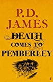 img - for Death Comes to Pemberley by P. D. James (2011-11-03) book / textbook / text book