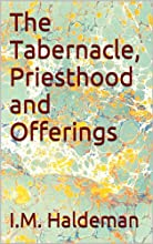 The Tabernacle Priesthood and Offerings