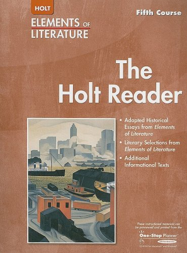 Elements of Literature: HOLT READER EOLIT 2005 G 11 Fifth Course