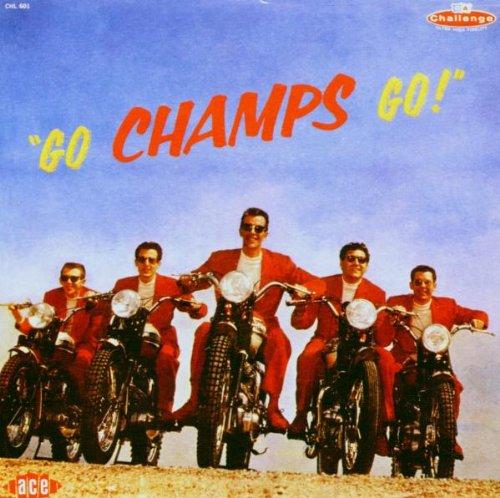 The Champs - Go, Champs, Go! - Zortam Music