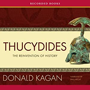 Thucydides: The Reinvention of History | [Donald Kagan]