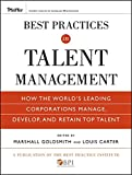 img - for Best Practices in Talent Management: How the World's Leading Corporations Manage, Develop, and Retain Top Talent book / textbook / text book