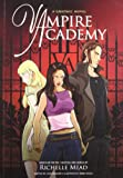 Vampire Academy: A Graphic Novel Richelle Mead