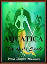 Aquatica, Tip of the Sword - Book 1