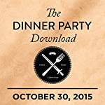 324: Carrie Brownstein, T.J. Miller, Colin Hanks |  The Dinner Party Download
