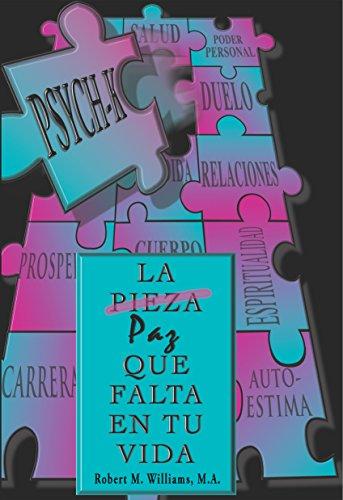 PSYCH-K... La Pieza/Paz Que Falta En Tu Vida (Spanish Edition), by Robert M. Williams