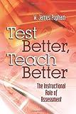 Test Better, Teach Better: Book