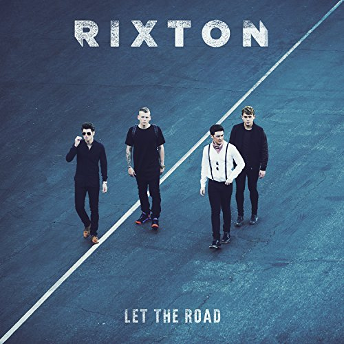 Rixton-Let The Road-Deluxe Edition-CD-FLAC-2015-FORSAKEN Download