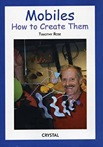 Mobiles: How to Create Them