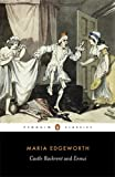 Castle Rackrent and Ennui (Penguin Classics) (0140433201) by Edgeworth, Maria