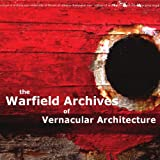 img - for The Warfield Archives of Vernacular Architecture book / textbook / text book