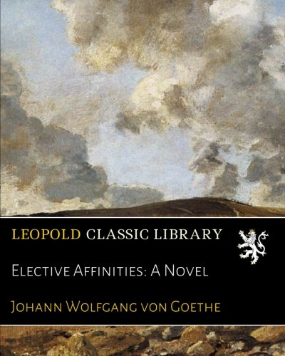 elective-affinities-a-novel