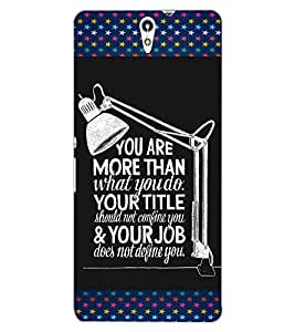 ColourCraft Quote Design Back Case Cover for SONY XPERIA C5 ULTRA