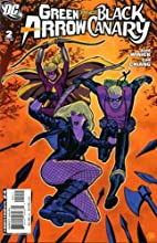 Green Arrow / Black Canary #2 (Volume 2) by…
