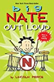Big Nate Out Loud (Big Nate Comic Compilations)