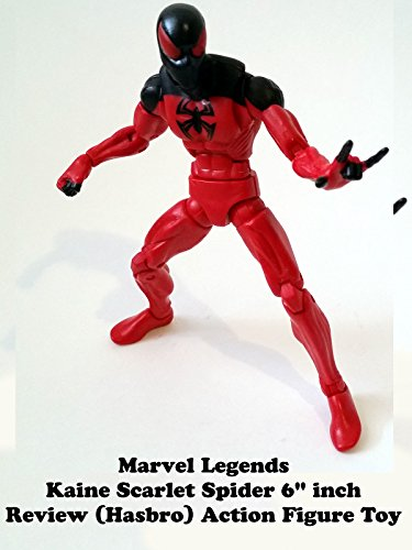 "Marvel Legends KAINE SCARLET SPIDER 6"" inch Review (Hasbro) action figure toy"