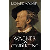 Wagner R On Conducting Bam Book (Dover Books on Music)by Various