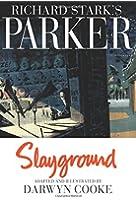 Parker: Slayground (Richard Stark's Parker)
