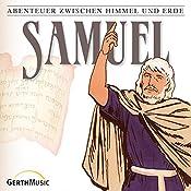Samuel (Abenteuer zwischen Himmel und Erde 9) | Günter Schmitz