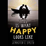 img - for This Is What Happy Looks Like book / textbook / text book