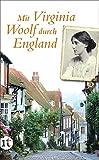 Mit Virginia Woolf durch England (insel taschenbuch)