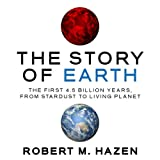 img - for The Story of Earth: The First 4.5 Billion Years, from Stardust to Living Planet book / textbook / text book