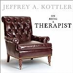 On Being a Therapist | Jeffrey A. Kottler