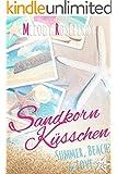 Sandkornk�sschen (Liebesroman): Summer, Beach & Love: Summer, Beach & Love