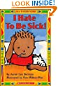 Just For You!: I Hate To Be Sick