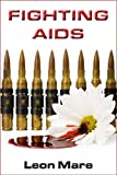 Fighting AIDS (Sam Jenkins Trilogy Book 3)