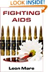 Fighting AIDS (Sam Jenkins Trilogy Bo...