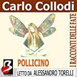 Pollicino [Tom Thumb] | Carlo Collodi,Charles Perrault