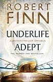 Robert Finn Underlife Adept Omnibus (Adept Series)