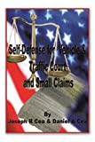 Self Defense for Vehicle & Traffic Court And Small Claims