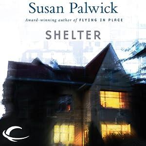 Shelter | [Susan Palwick]