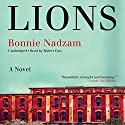 Lions: A Novel Audiobook by Bonnie Nadzam Narrated by Robert Fass