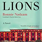 Lions: A Novel | Bonnie Nadzam