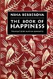 The Book of Happiness (081121401X) by Nina Berberova