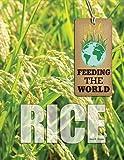 Rice (Feeding the World)