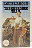 The Cherokee Trail (0553208462) by L'Amour, Louis